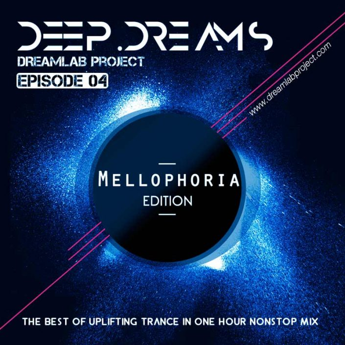Deep. Dreams 04 (Mellophoria Edition)