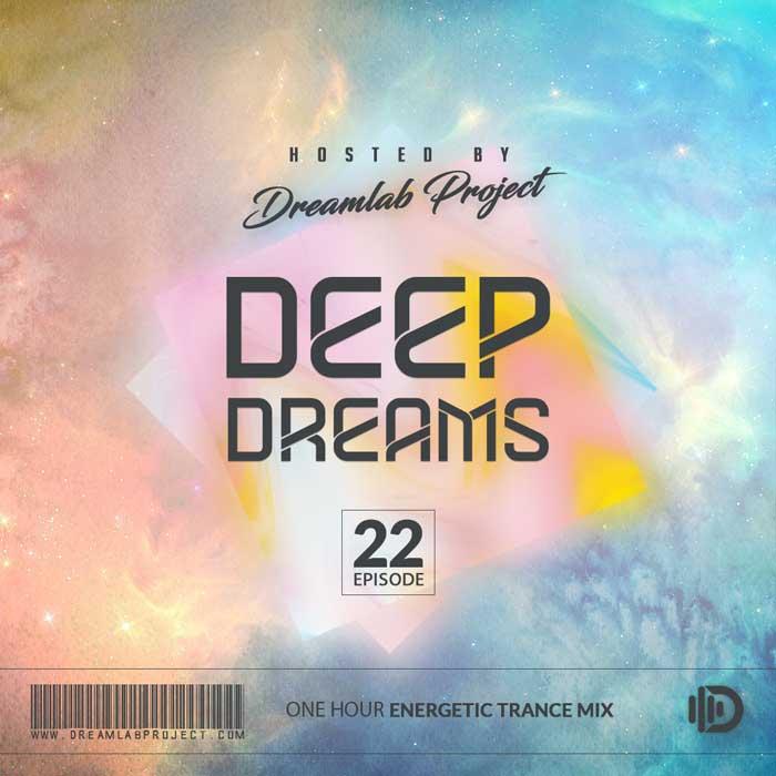 Deep Dreams 22 (Energetic Trance Mix)